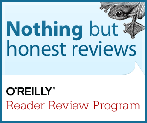 I review for the O'Reilly Reader Review Program