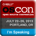 I'm Speaking at OSCON 2013