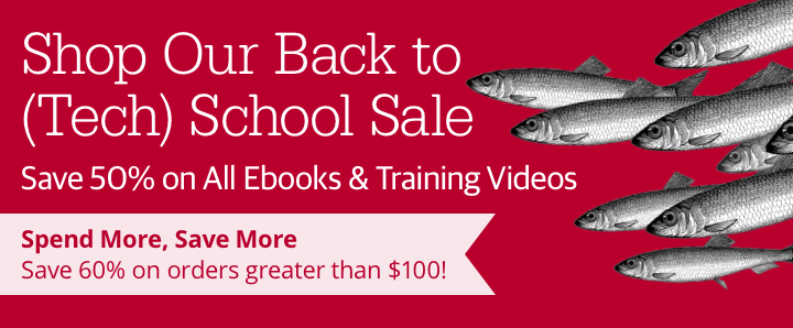 Back to (Tech) School Sale - Save 50% on All Ebooks and Training Videos. Learn more.