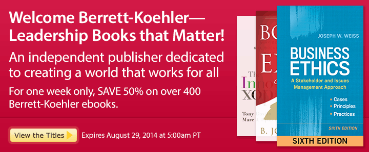 Welcome Berrett-Koehler--Leadership Books that Matter! - Save 50% on Berrett-Koehler Ebooks