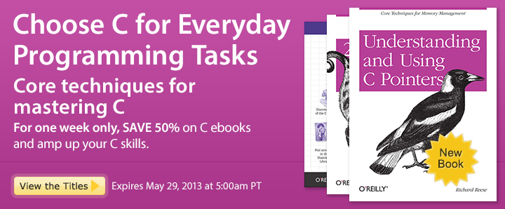 Choose C for Everyday Programming Tasks - Save 50% on C ebooks