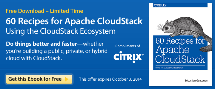 Free Download - 60 Recipes for Apache CloudStack, Compliments of Citrix