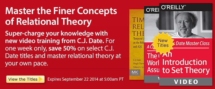 Master the Finer Concepts of Relational Theory - Save 50% on C.J. Date Ebooks & Videos