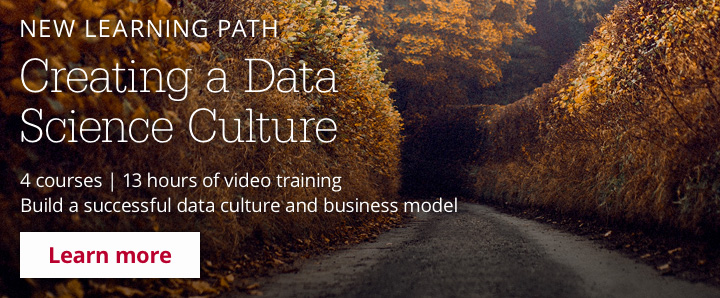 New Learning Path: Creating a Data Science Culture
