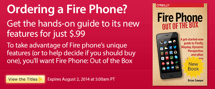 Ordering a Fire Phone? - Save 50% on Fire Phone: Out of the Box
