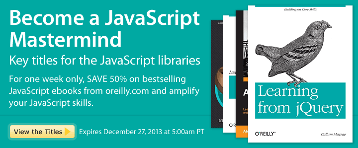 Become a JavaScript Mastermind - Save 50% on key titles for the JavaScript libraries