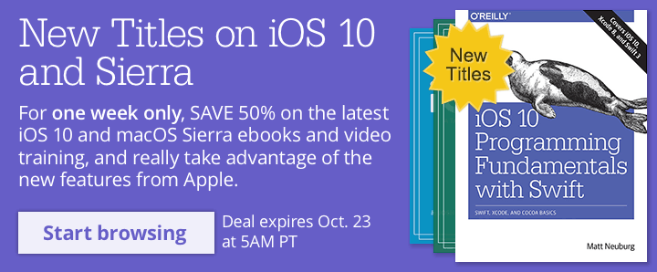 Save 50% on select iOS 10 and macOS Sierra ebooks & videos