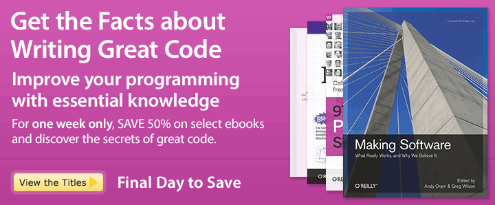 Get the Facts about Writing Great Code - Save 50% on software development ebooks