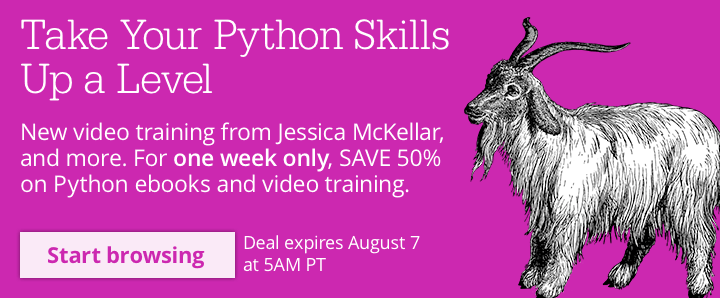 SAVE 50% on Python ebooks and training videos