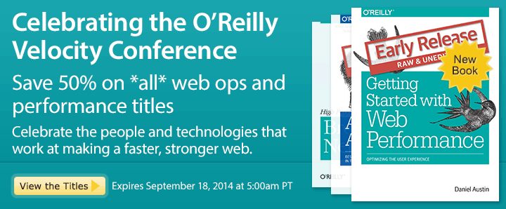 Celebrating the O'Reilly Velocity Conference - Save 50% on ALL Web OPS and Performance Titles