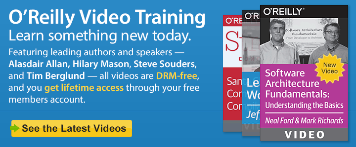 O'Reilly Video Training - Learn something new today. See the latest videos.