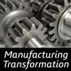 Manufacturing Transformation
