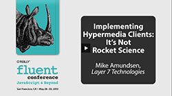 Implementing Hypermedia Clients - Mike Amundsen