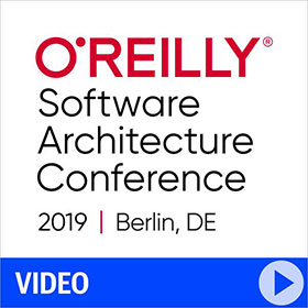 O'Reilly Software Architecture Conference 2019 in Berlin Video Compilation