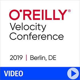 O'Reilly Velocity Conference 2019 in Berlin Video Compilation