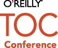 O'Reilly TOC Conference